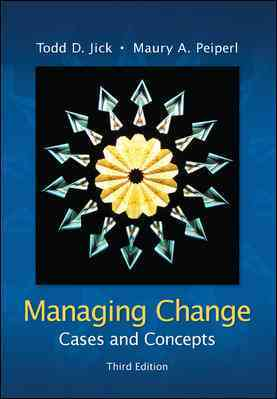 Managing Change By Jick, Todd D.