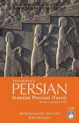Beginner's Persian By Khorrami, Mohammad Mehdi